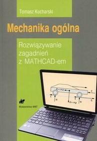 WNT Mechanika ogólna - Tomasz Kucharski