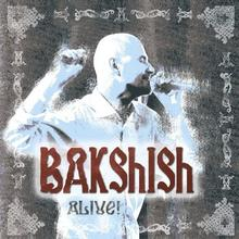 Alive CD) Bakshish
