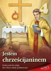 Wydawnictwo Diecezjalne Sandomierz - Edukacja Jestem chrześcijaninem 4 Podręcznik. Klasa 4 Szkoła podstawowa Religia - Stanisław Łabendowicz