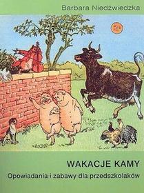 Wakacje Kamy - Barbara Niedźwiedzka