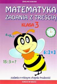Literat Matematyka, Zadania z treścią Klasa 3. Zdolne dziecko - Ewa Buczkowska