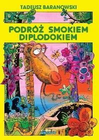 Ongrys Podróż smokiem Diplodokiem - Tadeusz Baranowski