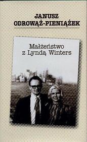 Małżeństwo z Lyndą Winters - Janusz Odrowąż-Pieniążek
