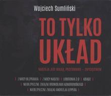 To tylko układ Nadzieja jest walką przetrwanie zwycięstwem audiobook CD) Wojciech Sumliński