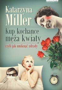 Zwierciadło Kup kochance męża kwiaty - Katarzyna Miller