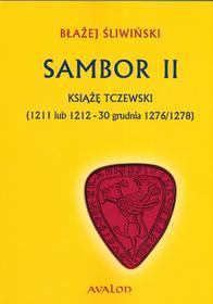 Avalon Sambor II Książę tczewsk - Błażej Śliwiński
