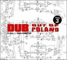 Antena Krzyku Dub Out Of Poland 3 Różni Wykonawcy Płyta CD)