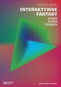 Interaktywne fantasy - Garda Maria B.