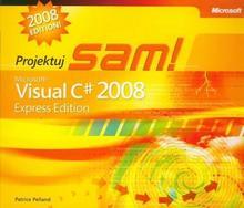 Pelland Patrice Microsoft Visual C# 2008 Express Edition Projektuj sam
