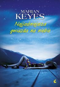Sonia Draga Najjaśniejsza gwiazda na niebie Keyes Marian