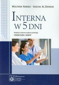 Wydawnictwo Lekarskie PZWL Interna w 5 dni - Karges Wolfram, Dahouk Al. Sascha