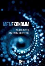 COPERNICUS CENTER PRESS SP. Z O.O. METAEKONOMIA ZAGADNIENIA Z FILOZOFII EKONOMII