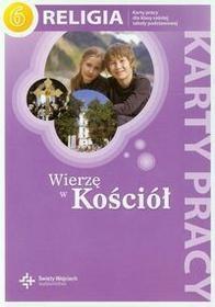 Księgarnia św. Wojciecha - edukacja Wierzę w Kościół Religia 6 Karty pracy - Święty Wojciech