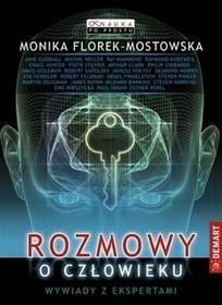 Demart Rozmowy o człowieku - Monika Florek-Mostowska
