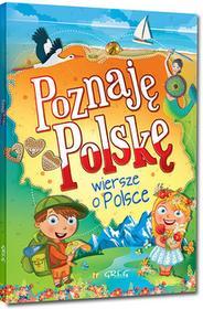 Greg Poznaję Polskę. Wiersze o Polsce Patrycja Wojtkowiak-Skóra