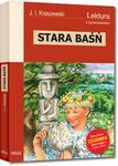 Greg Stara Baśń - wydanie z opracowaniem - Józef Ignacy Kraszewski