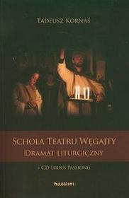 Homini Schola Teatru Węgajty z 2 płytami CD