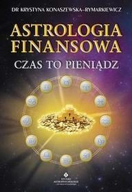 Studio Astropsychologii Krystyna Konaszewska-Rymarkiewicz Astrologia finansowa