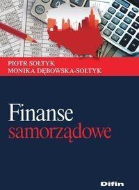 Difin Piotr Sołtyk, Monika Dębowska-Sołtyk Finanse samorządowe