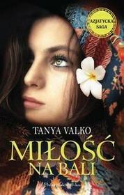 Prószyński Miłość na Bali - Tanya Valko