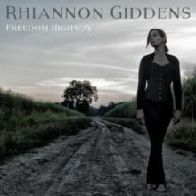 Freedom Highway CD) Rhiannon Giddens