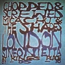 Chopped & Screwed CD) Micachu & The Shapes
