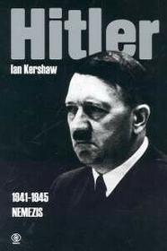 Rebis Hitler 1941-1945 - Ian Kershaw