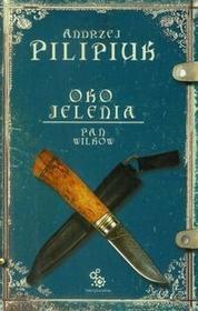 Fabryka Słów Oko Jelenia. Pan Wilków - Andrzej Pilipiuk