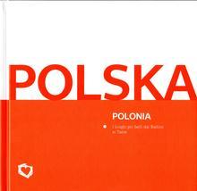 Fundacja Kocham Polskę praca zbiorowa Album Polska. Wersja włoska