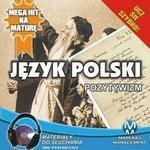 Język polski Pozytywizm Małgorzata Choromańska MP3)