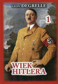 Katmar Wiek Hitlera - Leon Degrelle