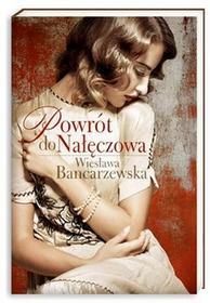 Nasza Księgarnia Powrót do Nałęczowa - Wiesława Bancarzewska