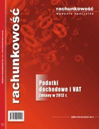 Podatki dochodowe i vat. zmiany w 2013 r. - mamy na stanie, wyślemy natychmiast