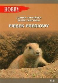 Egros Zarzyńska Joanna, Zarzyński Paweł Piesek preriowy
