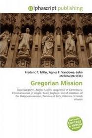 Alphascript Publishing Gregorian Mission