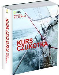 Burda Książki NG Kurs Czukotka - Monika Witkowska