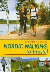 SBM Nordic Walking to proste Eva Wosko-Conrads