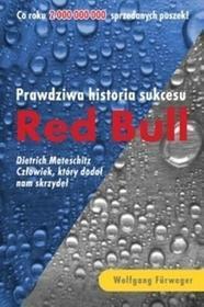 OLE / GW Foksal Wolfgang Fürweger RED BULL. Prawdziwa historia sukcesu