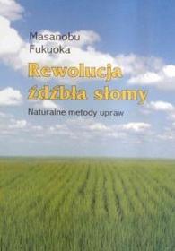 Wydawnictwa Rewolucja źdźbła słomy/ Masanobu Fukuoka 107