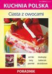 Literat Ciasta z owocami - Poradnik - Anna Smaza