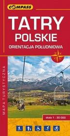 Wydawnictwo Compass praca zbiorowa Tatry Polskie, orientacja południowa. Laminowana mapa turystyczna w skali 1:30 000
