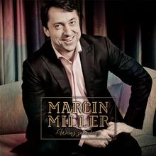 Wciąż zakochany CD) Marcin Miller DARMOWA DOSTAWA DO KIOSKU RUCHU OD 24,99ZŁ
