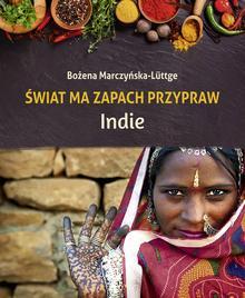 Sorus Świat ma zapach przypraw Indie - Marczyńska-Luttge Bożena
