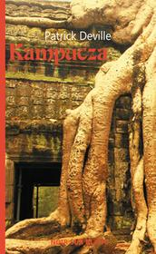 Wydawnictwo Literackie Kampucza - Patrick Deville