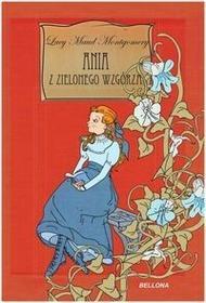 Bellona Ania z Zielonego Wzgórza. Pakiet - Lucy Maud Montgomery