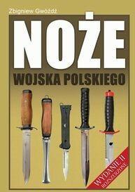 Napoleon V Noże Wojska Polskiego - Zbigniew Gwóźdź