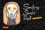 Takayo Kiyota Smiling Sushi Roll