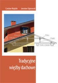 Tradycyjne wieźby dachowe