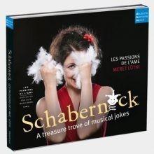 Les Passions De L'Ame Schabernack A Treasure Trove of Musical Jokes