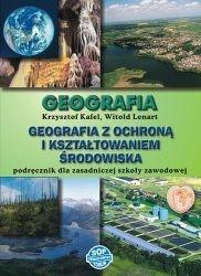 Kafel Krzysztof, Lenart Witold Geografia zsz podręcznik geografia z ochroną i kształtowaniem środowiska / wysyłka w 24h